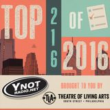 Y-Not's Top 216 of 2016 - Part 1 (of 4)