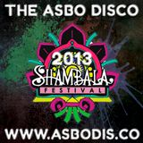 The ASBO Disco live in The Calypso Bar, Shambala 2013