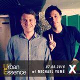 The Urban Essence Show w/ Michael Yume - 07.06.16