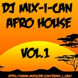 DJ Mix-I-Can-Afro House Vol.1