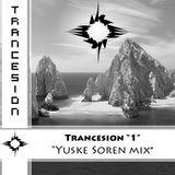 Trancesion Episode #1 by Yuske
