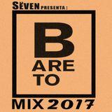 Dj Sëven - Mix Bareto 2017