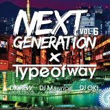 NEXTGENEARION MIXTAPE Vol.6 東京×大阪×神戸