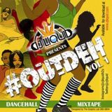 #OUTDEH DANCEHALL MIXTAPE VOL .1 PART .1 - ZJ LIQUID