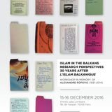 "#015: ""ISLAM IN THE BALKANS"" - Paris, 15-16.12.2016: Conference Report"