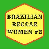 Brazilian Reggae Women vol.2