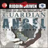 Guardian Angel Riddim Mix - 2007
