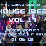 House Idea Vol. 17 (silent disco live in Matera 01_06_15)