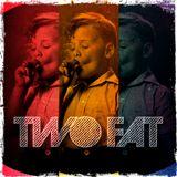 TwøFAT - Promo SET Fevereiro 2013