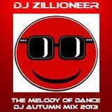 VA (Mixed By DJ Zillioneer) - The Melody Of Dance (DJ Autumn Mix 2013)