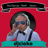 The Patriot  TRAP Remix