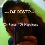 Mix Pursuit Of Happiness-DJ RISTO