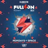 Ferry Corsten  -  Live At Clandestin pres. Full On Ibiza Opening 2015, Space (Ibiza)  - 8-Jun-2015