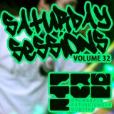 The Saturday Sessions Volume 32