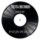 VESTA RECORDS MEETS PAVLIN PETROV (GUEST MIX)