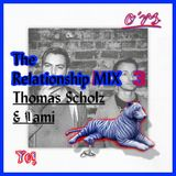 O*RS The Relationship Mix 3 - Thomas Scholz & iami