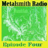 Metalsmith Radio - Episode Four