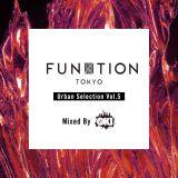 FUNKTION TOKYO Urban Selection Vol.5 By DJ OKI