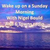 Nigel Bould - Sunday morning chill out zone 6 Towns Radio