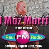 DJ MOZ MORRIS AUGUST PAULFM SHOW MIX XTRA LARGE!