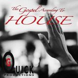 DJ G-Quick The Gospel According To HOUSE