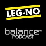 Leg-No - Exclusive Podcast for balance.fm