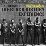 The Black History Experience | 2005 Throwback presented by GIKu