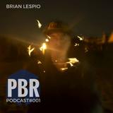 Brian Lespio @ Pandora Box Podcast #001 By Pandora Box Records