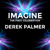Imagine - The First Celebration - Derek Palmer's Guest Mix