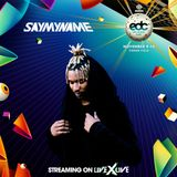 Saymyname - EDC Orlando 2018 (10.11.2018)