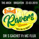 Dr S Gachet & MC Flux (live DJ set) - Sterns Ravers Reunion - Here We Go Again - 23/03/19