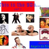 This Is The 90s! - part 1