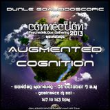 AUGMENTED COGNITION - Dunle Goaleidoscopic @ Connection 2013 MainStage - Sunday06_oct-09A.M. (SPAIN)