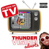 Jimmy Thunder - Thunder Vision Adverts (STRONG LANGUAGE)