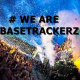 Basetrackerz in the mix episode #002