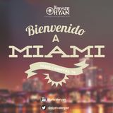 Private Ryan Presents Bienvenido A Miami 2014