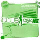 Club FreeAsWeAre vol.2 (2006)