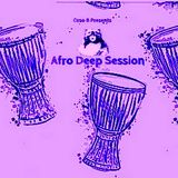 AFRO DEEP SESSION  - Music Selected and Mixed By Orso B