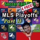 76 - MLS Playoffs 2017 Part 2 11-16-17