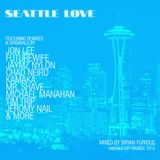 Seattle Love Emerald City Brunch 2/09/14 Mixed by Bryan Furious