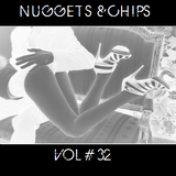 Nuggets & Chips Vol 32