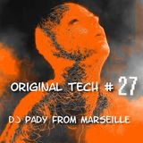 ORIGINAL TECH VINGT SEPT...DJ PADY DEMARSEILLE