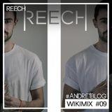 [Andre1blog] Wiki Mix #09 // REECH