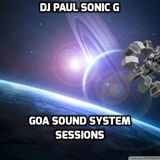 DJ PAUL SONIC G present GOA SOUND SESSIONS