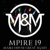 Mpire #19 Make House Great Again