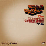 Vintage Crates Episode #168: The Librarian Confessions No.10: Magical Melodies