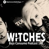Witches - Bajo Consumo Podcast 140