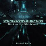 Progressive & Dance, Remember Session (By Jordi Blaya)