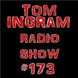 Tom Ingram Show #173