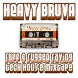Heavy Bruva